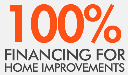 100% Financing for Home Improvements