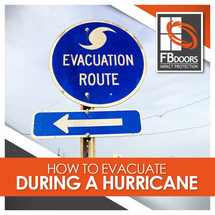 Evacuate during hurricane