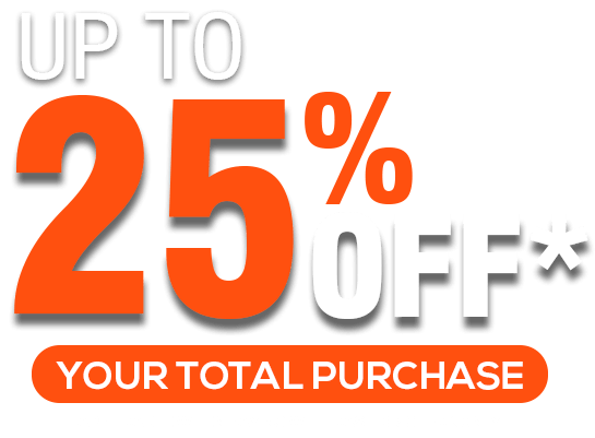Up to 25% off your total purchase - applicable when paying with cash or check only